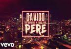 Davido Pere Video