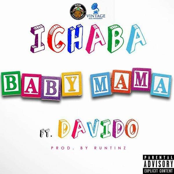 Ichaba Baby Mama
