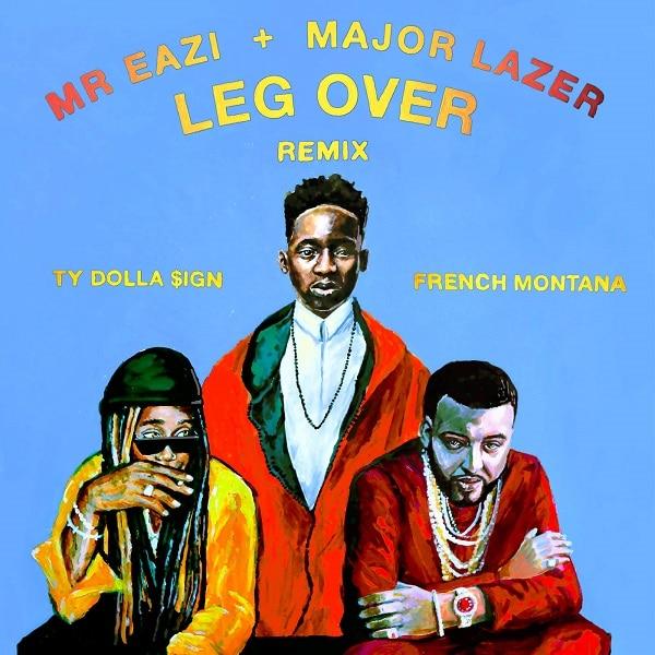 Mr Eazi & Major Lazer Leg Over Remix