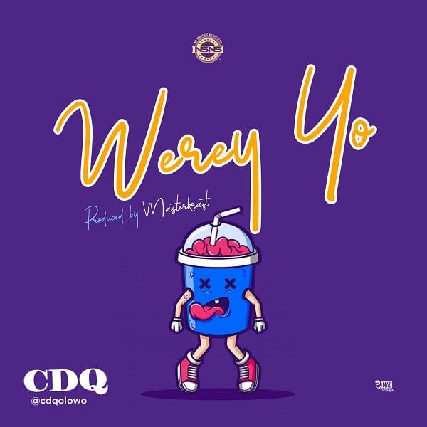 CDQ Werey Yo