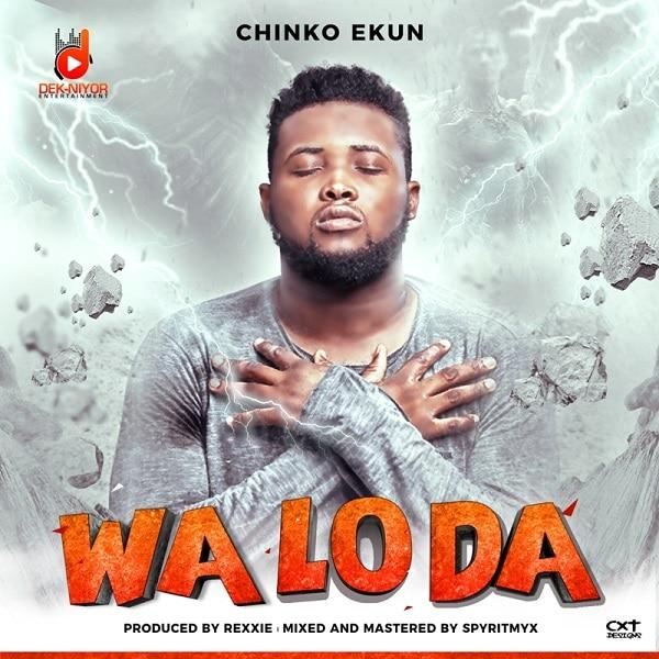 Chinko Ekun Wa Lo Da