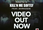 Naeto C Kill'N Me Softly Video