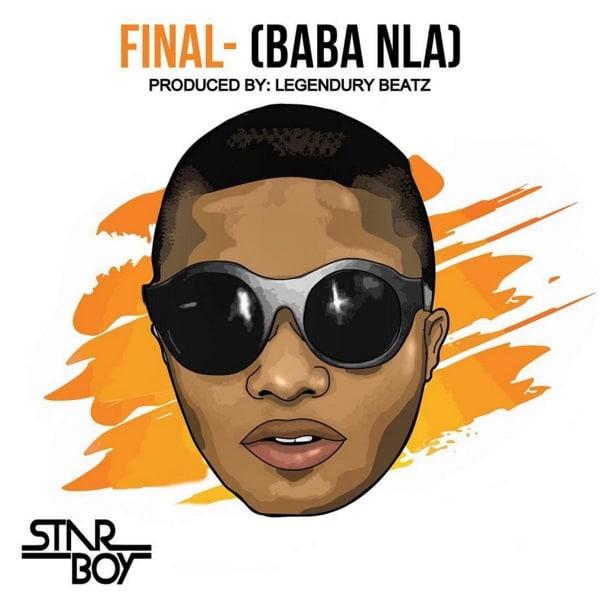 Wizkid Final (Baba Nla)