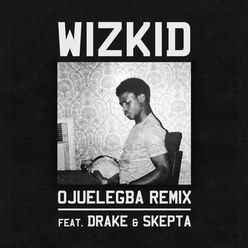 Wizkid Ojuelegba Remix
