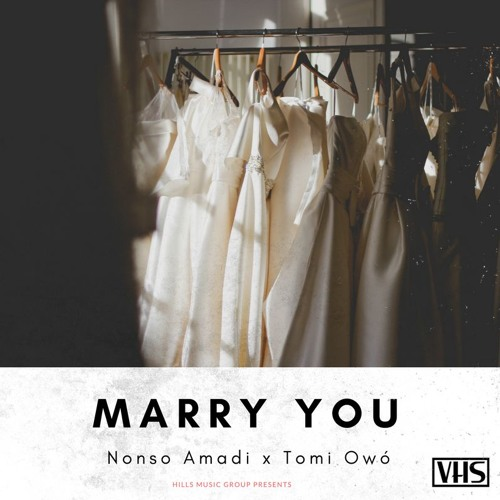 Nonso Amadi Marry You