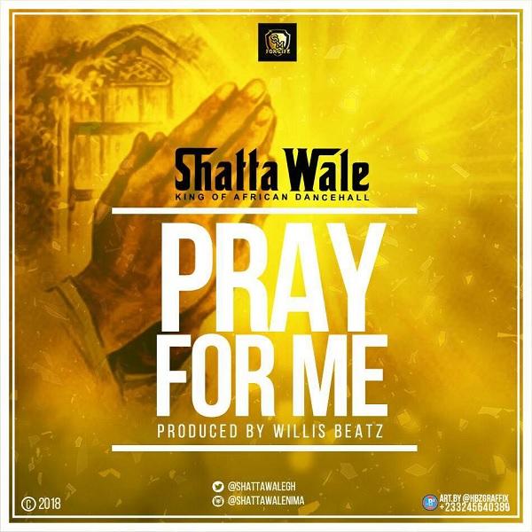 Shatta Wale Pray For Me Artwork