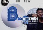 Legendary BroOmy Bad Attitude