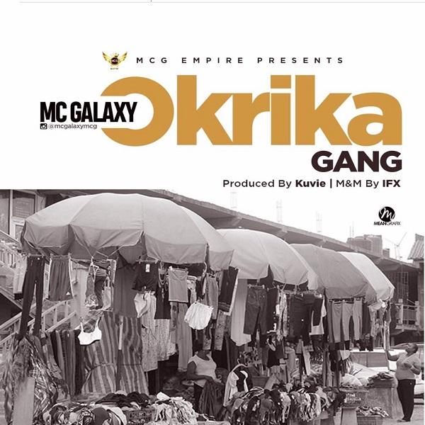 MC Galaxy Okrika (Freestyle) Artwork