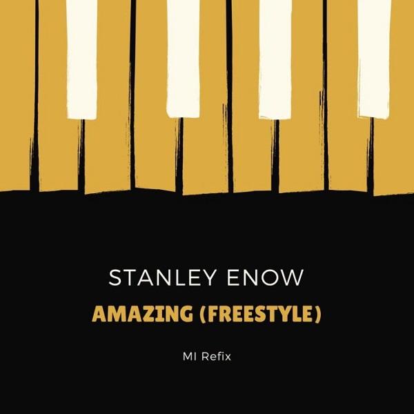 Stanley Enow Amazing (Freestyle) Artwork