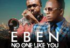 Eben No One Like You Artwork