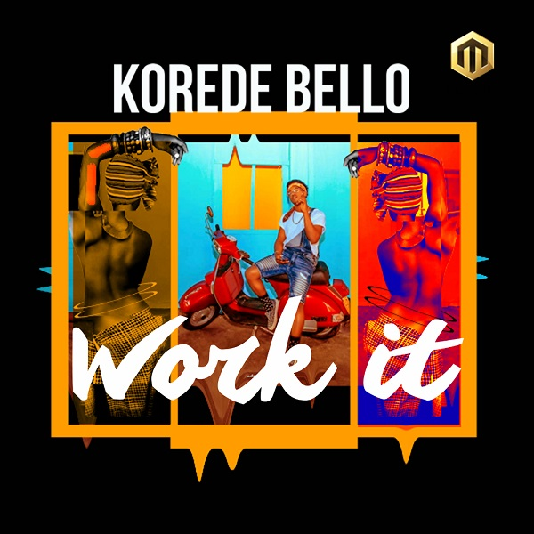 Korede Bello Work It