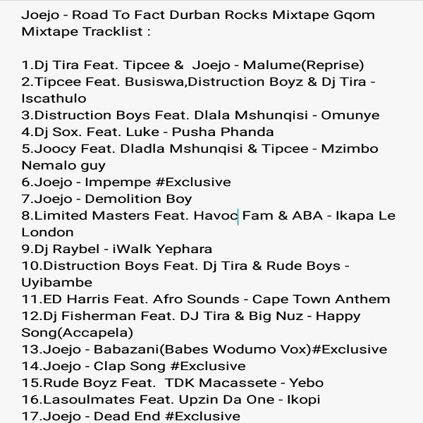 DJ Joejo Road To Fact Durban Rocks (Gqom Mixtape) Tracklist