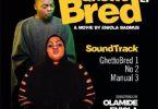 Olamide & Eniola Badmus Ghetto Bred EP