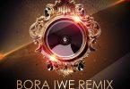 RJ The DJ Bora Iwe (Remix) Artwork
