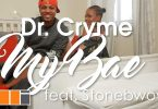 D Cryme My Bae Video