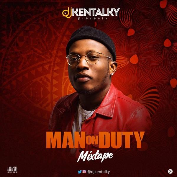 DJ Kentalky Man On Duty Mixtape Artwork