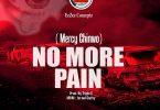 Mercy Chinwo No More Pain Artwork