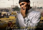 Victor AD Wetin We Gain Artwork