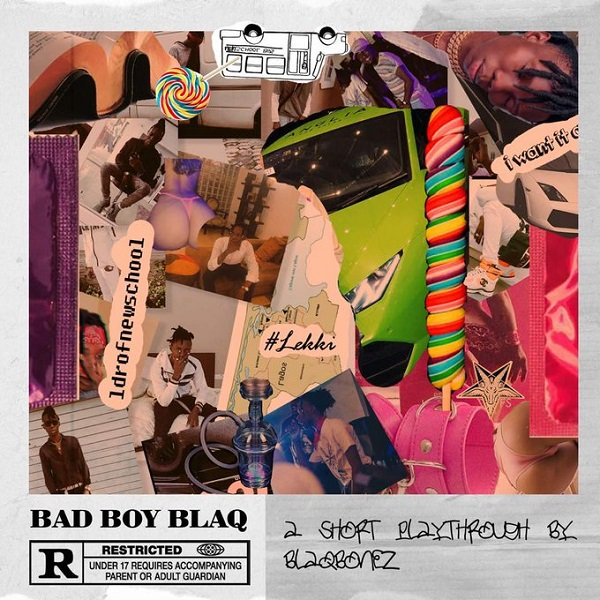 Blaq Bonez Bad Boy Blaq Album Artwork