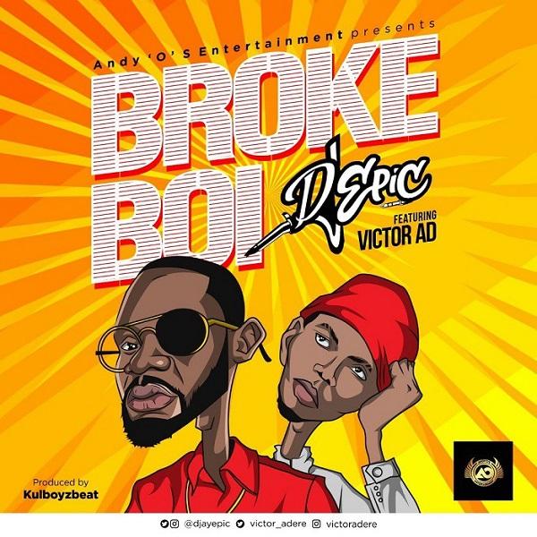 DJ Epic ft Victor AD Broke Boi