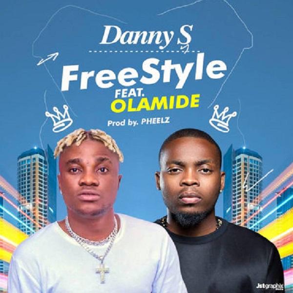 Danny S ft Olamide Freestyle Artwork