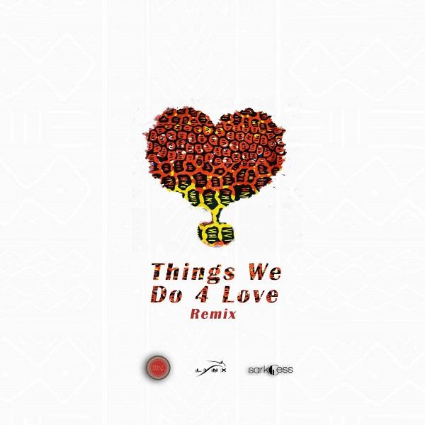 Kojo Cue & Shaker Things We Do 4 Love (Remix) Artwork
