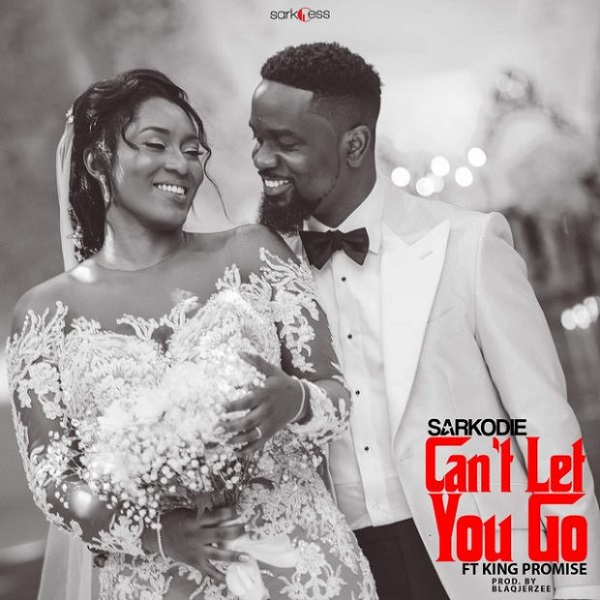 Sarkodie Can't Let You Go Artwork