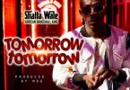 Shatta Wale Tomorrow Tomorrow Artwork