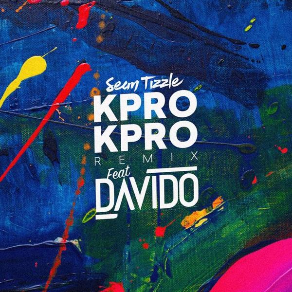 Sean Tizzle Kpro Kpro (Remix) Artwork