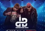 Distruction Boyz It Was All A Dream Artwork