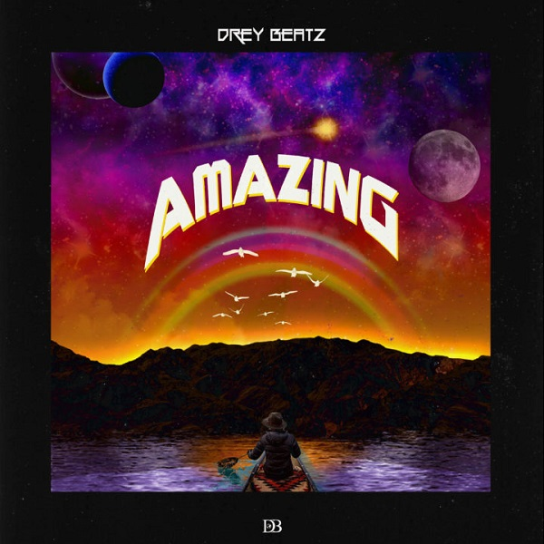 Drey Beatz Amazing Artwork