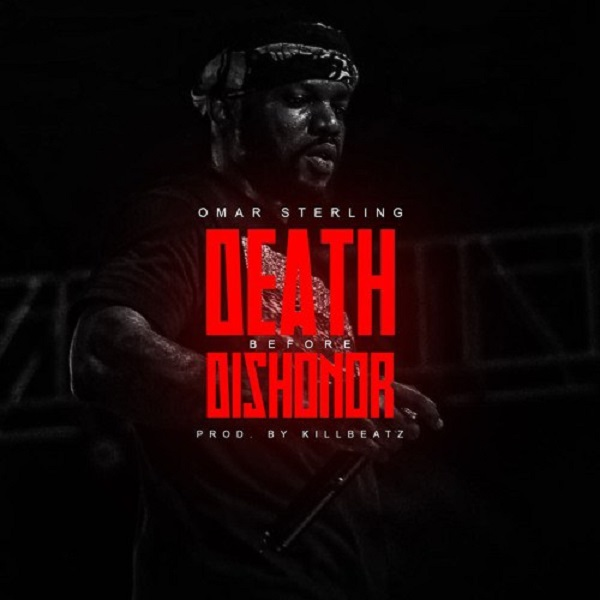 Omar Sterling Death Before Dishonor Artwork
