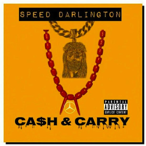 download mp3 Speed Darlington Cash and Carry mp3 download