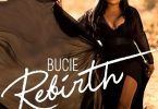 Bucie Rebirth Album