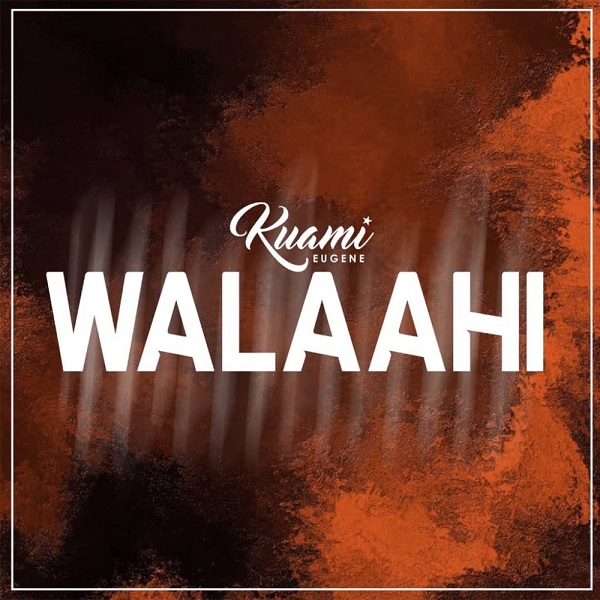 Download mp3 Kuami Eugene Walaahi mp3 download