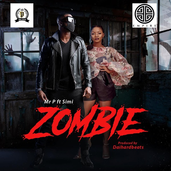 DOWNLOAD MP3: Mr P – Zombie ft  Simi « NaijaHits
