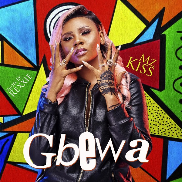 download mp3 Mz Kiss Gbewa mp3 download