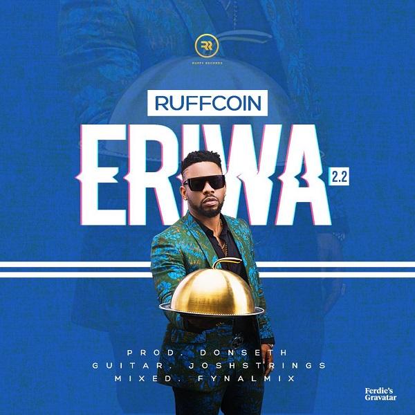 Download mp3 Ruffcoin Eriwa 2.2 mp3 download