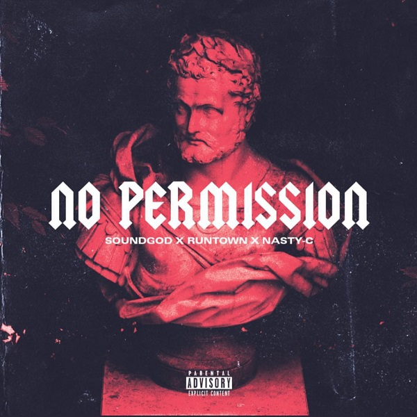 Download mp3 Runtown No Permission ft Nasty C mp3 download