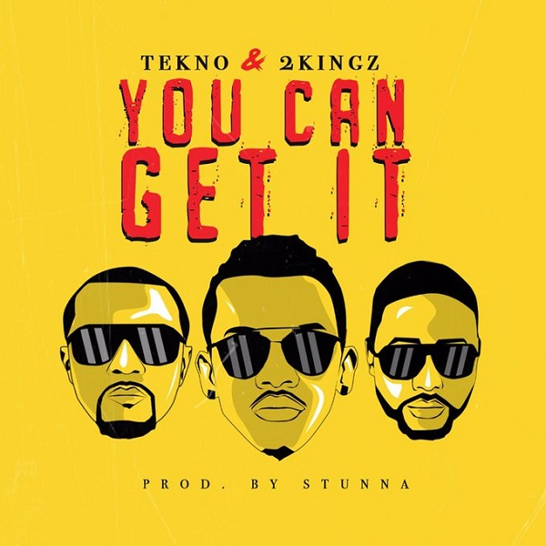 Tekno You Can Get It
