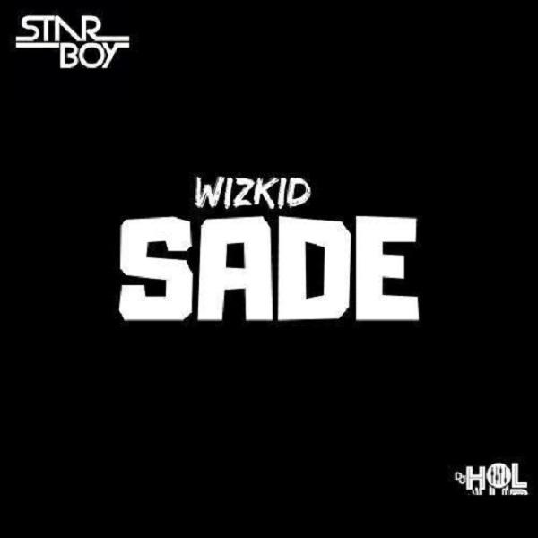 Download mp3 Wizkid Sade mp3 downoad