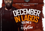 DJ Neptune December In Lagos Mix Vol. 6