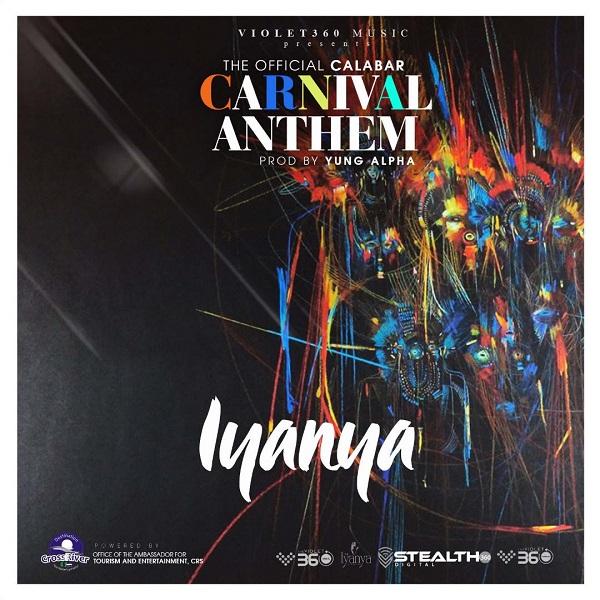 Download mp3 Iyanya Calabar Carnival Anthem mp3 download