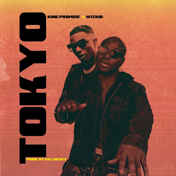 Download mp3 King Promise ft Wizkid Tokyo mp3 download