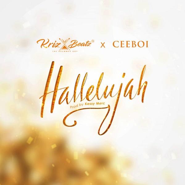 Download mp3 Krizbeatz ft CeeBoi Hallelujah mp3 download