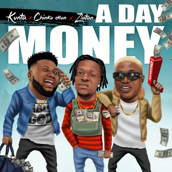 Download mp3 Kunta A Day Money mp3 download