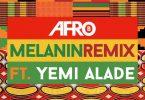 Afro B Melanin (Remix)