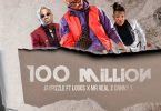 Jay Pizzle 100 Million