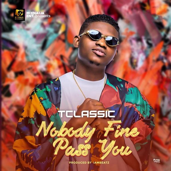 T Classic Nobody Fine Pass You