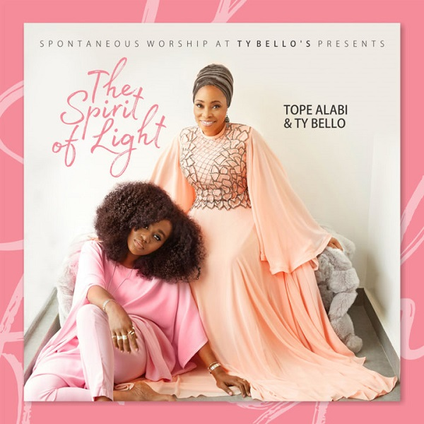 Tope Alabi & TY Bello The Spirit of Life album